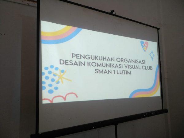Peresmian dan Pelantikan Pengurus Organisasi Desain Komunikasi Visual  Club SMAN 1 Luwu Timur